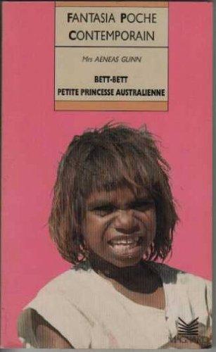 Bett-Bett, petite princesse australienne