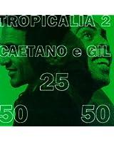 Tropicalia 2