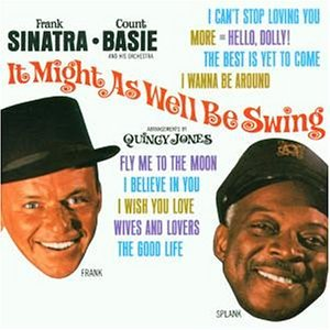 Frank Sinatra & Count Basie - It Might As Well Be Swing - Zortam Music