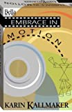 img - for Embrace in Motion book / textbook / text book