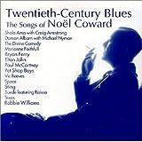 Twentieth Century Blues: Songs of Noel Coward ~ Sola Ama w/Craig...