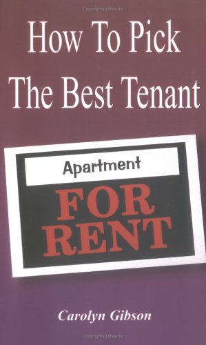 How to Pick the Best Tenant
