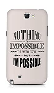 AMEZ Nothing is Impossible Back Cover For Samsung Galaxy Note 2 N7100