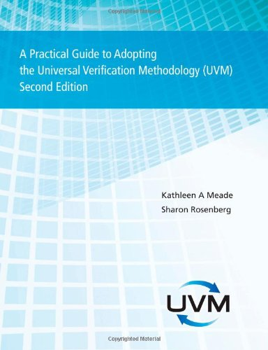 A Practical Guide to Adopting the Universal Verification Methodology (Uvm) Second Edition, by Sharon Rosenberg