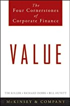 Value: The Four Cornerstones of Corporate Finance