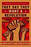 img - for They Say They Want a Revolution : What Marketers Need to Know as Consumers Take Control (Paperback)--by Paul Matthaeus [2003 Edition] book / textbook / text book