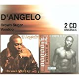 D'Angelo Brown Sugar/Voodoo