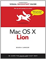 Mac OS X Lion: Visual Quickstart Guide Front Cover