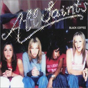 All Saints - Black Coffee - Zortam Music