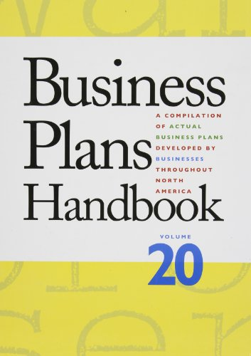 Business Plans Handbook: A Compilation of Buisness Plans Developed by Individuals Throughout North America