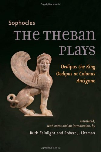 The Theban Plays: <I>Oedipus the King</I>, ...