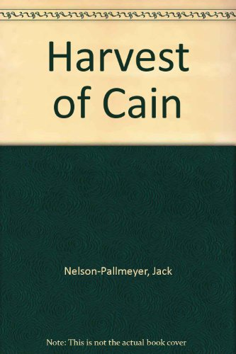 Harvest of Cain