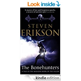 The Bonehunters: Malazan Book Of Fallen 6 (The Malazan Book Of The Fallen)