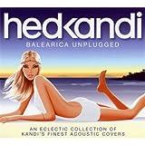 Hed Kandi: Balearica Unplugged (Ltd)
