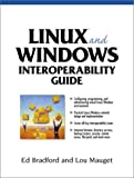img - for Linux and Windows: A Guide to Interoperability by Ed Bradford, Lou Mauget (2001) Paperback book / textbook / text book