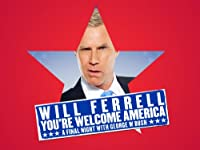 Will Ferrell Youre Welcome America A Final Night With George W Bush