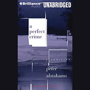 A Perfect Crime | [Peter Abrahams]