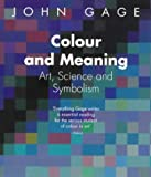 Colour and Meaning: Art, Science and Symbolism