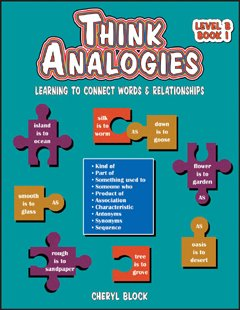 Think Analogies Level B: Learning to Connect Words & Relationships