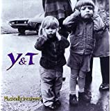 Musically Incorrect ~ Y&T