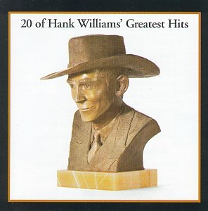 20 of Hank Williams' Greatest Hits