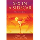 Sex In A Sidecarby Phyllis Smallman