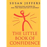 The Little Book Of Confidenceby Susan Jeffers