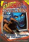 Virtual Vampires of Vermont (American Chillers)