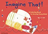 img - for Imagine That!: A Coloring Book for Growing Young Minds (King of Play) book / textbook / text book