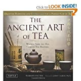 img - for The Ancient Art of TeaWisdom From the Ancient Chinese Tea Masters book / textbook / text book
