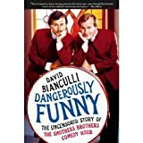 """by David Bianculli Dangerously Funny, The Uncensored Story of """"The Smothers Brothers Comedy Hour"""" 1 edition"""