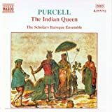 Purcell : The Indian Queen