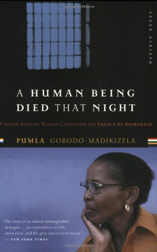 A Human Being Died That Night: A South African Woman...