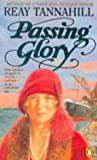 Passing Glory (0140127704) by Reay Tannahill