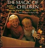 The magic of children;: Beautiful writings about the wonderful world of children (Hallmark crown editions)