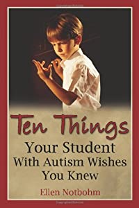 "Cover of ""Ten Things Your Student with Au..."