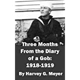 Three Months From the Diary of a Gob1918-1919