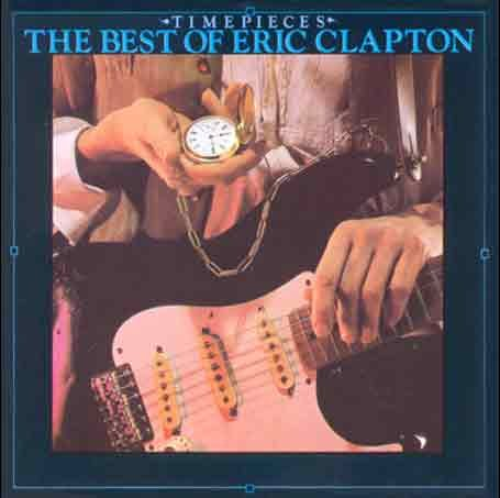 Eric Clapton - Time Pieces Vol.1: the Best of Eric Clapton - Zortam Music