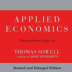 Applied Economics: Thinking Beyond Stage One: Second Edition | [Thomas Sowell]