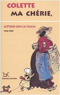 Cover Ma chérie. Lettere con la figlia 1916-1953
