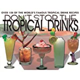 Don't stop the tropical drinks ! Book