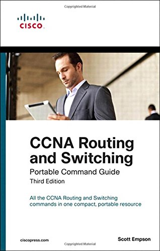 Download CCNA Routing and Switching Portable Command Guide (3rd Edition)