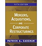 img - for [(Mergers, Acquisitions, and Corporate Restructurings )] [Author: Patrick A. Gaughan] [Nov-2010] book / textbook / text book