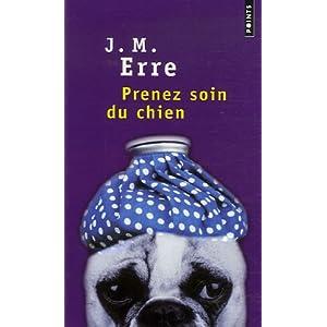 Prenez soin du chien de J.M. Erre dans Roman contemporain francais 413YoaGR-%2BL._SL500_AA300_