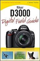 Nikon D3000 Digital Field Guide
