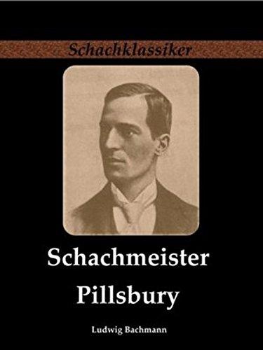 schachmeister-pillsbury-schachklassiker
