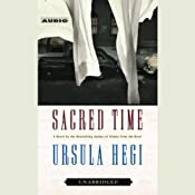 Sacred Time | [Ursula Hegi]