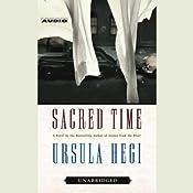 Sacred Time | [Ursula Hegi]