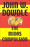 img - for The Midas Compulsion book / textbook / text book