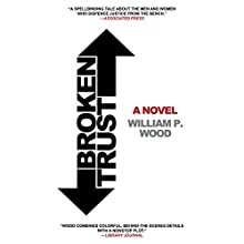 Broken Trust Audiobook by William P. Wood Narrated by John McLain